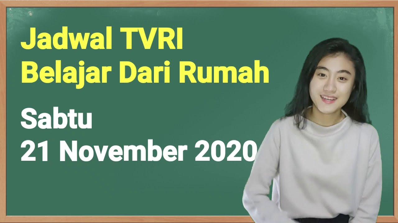 Jadwal TVRI Hari Ini Sabtu 21 November 2020 Belajar…