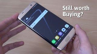 Samsung Galaxy S7 Edge - Still Worth Buying in 2017?