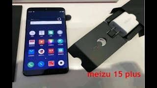 meizu 15 plus hand on with full features