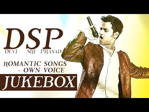 You Are My Love DSP (Devi Sri Prasad) Romantic Hits - Own Voice || Jukebox