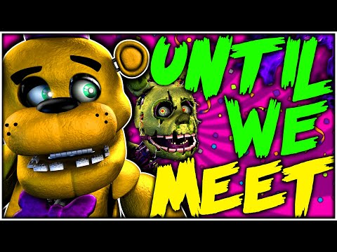 💀 UNTIL WE MEET | FNAF SFM/C4D (COLLAB) 💀