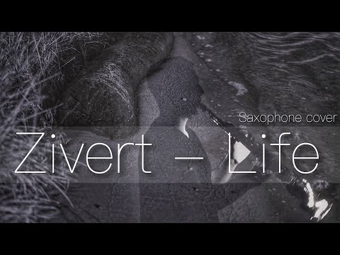 Zivert - Life [Saxophone cover]