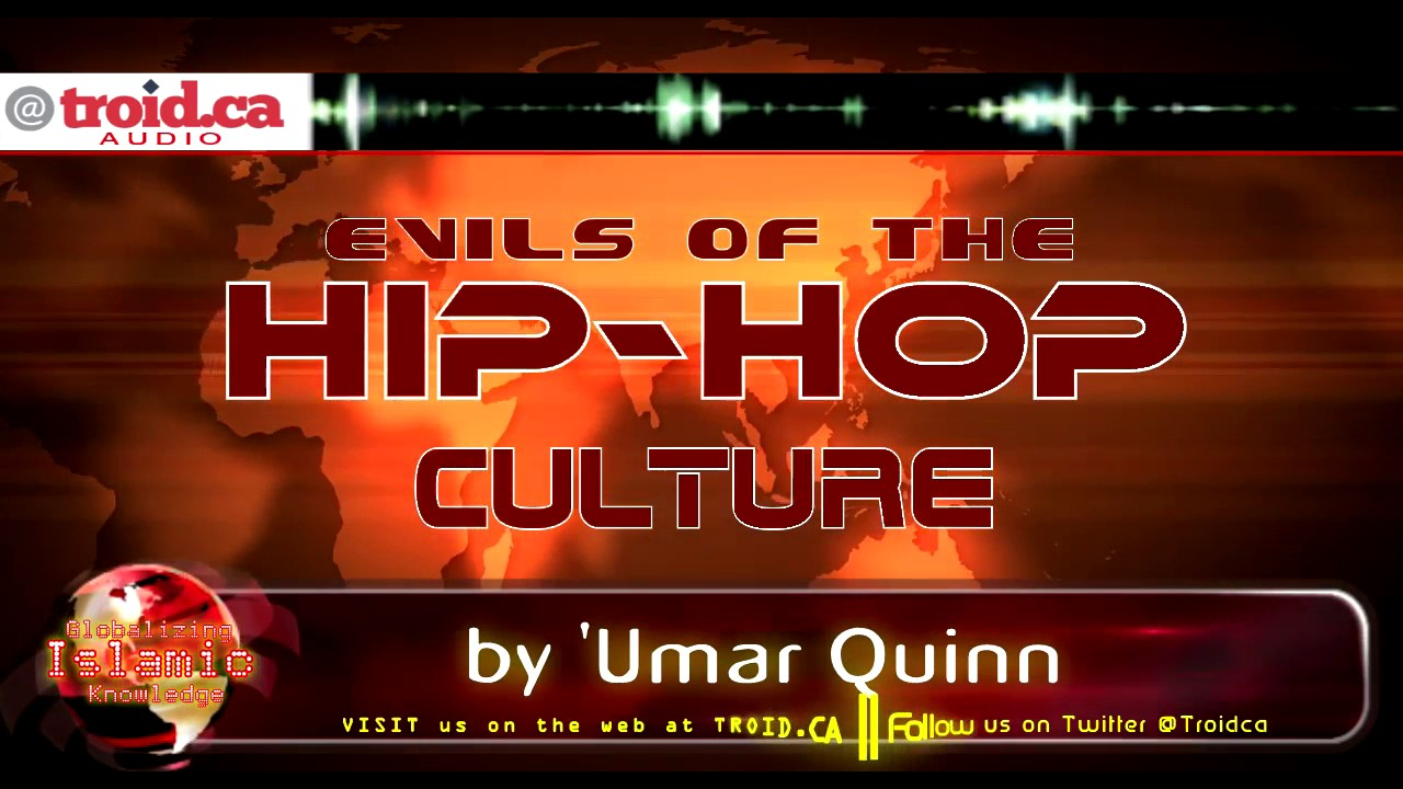 Evils of The Hip-Hop Culture