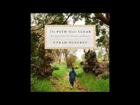 The Path Made Clear By Oprah Winfrey Audiobook Excerpt