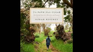 The Path Made Clear by Oprah Winfrey Audiobook Excerpt Video