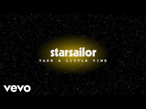 Starsailor - Take a Little Time (Official Audio)