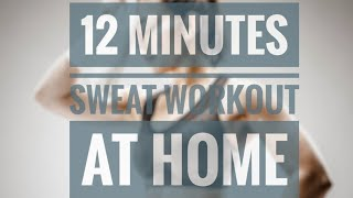 Twenty One By Twelve Fitness   02   12 Minutes Sweat Workout at home or anywhere