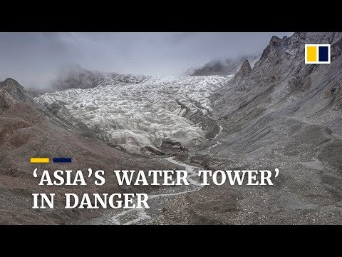 Gone glaciers: 'Asia's water tower' is in danger