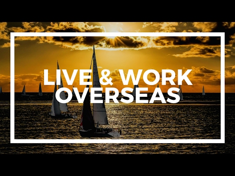 The best places to live and work overseas - Andrew Henderson on Success Harbor