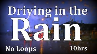 "10hrs Driving in the Rain ""No Loops"""