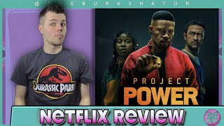 Project Power Netflix Movie Review