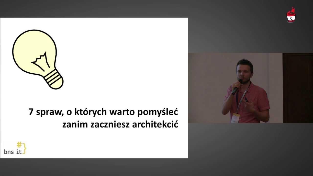 2013 - Michał Bartyzel - Różne podejścia do architektury systemów