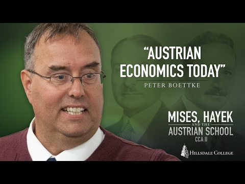 """Austrian Economics Today"" - Peter Boettke"