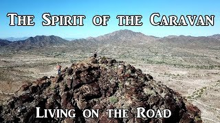 The Spirit of the Caravan - Living on the Road