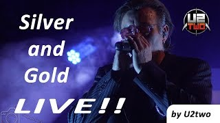 U2 - Silver and Gold live [by U2two]