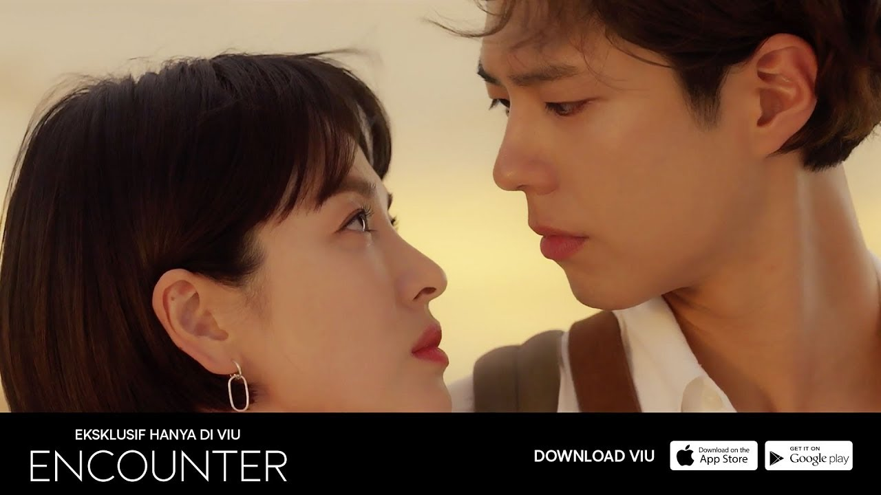 TONTON ENCOUNTER EKSKLUSIF HANYA DI VIU | Drama Korea | Starring Song Hye  Kyo, Park Bo Gum