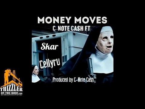 C-Note Cash Ft. Skar X Celly Ru - Money Moves (Prod. C-Note Cash) [Thizzler.com Exclusive]