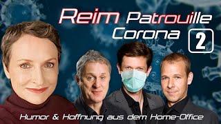 Reim Patrouille Corona – Folge 2