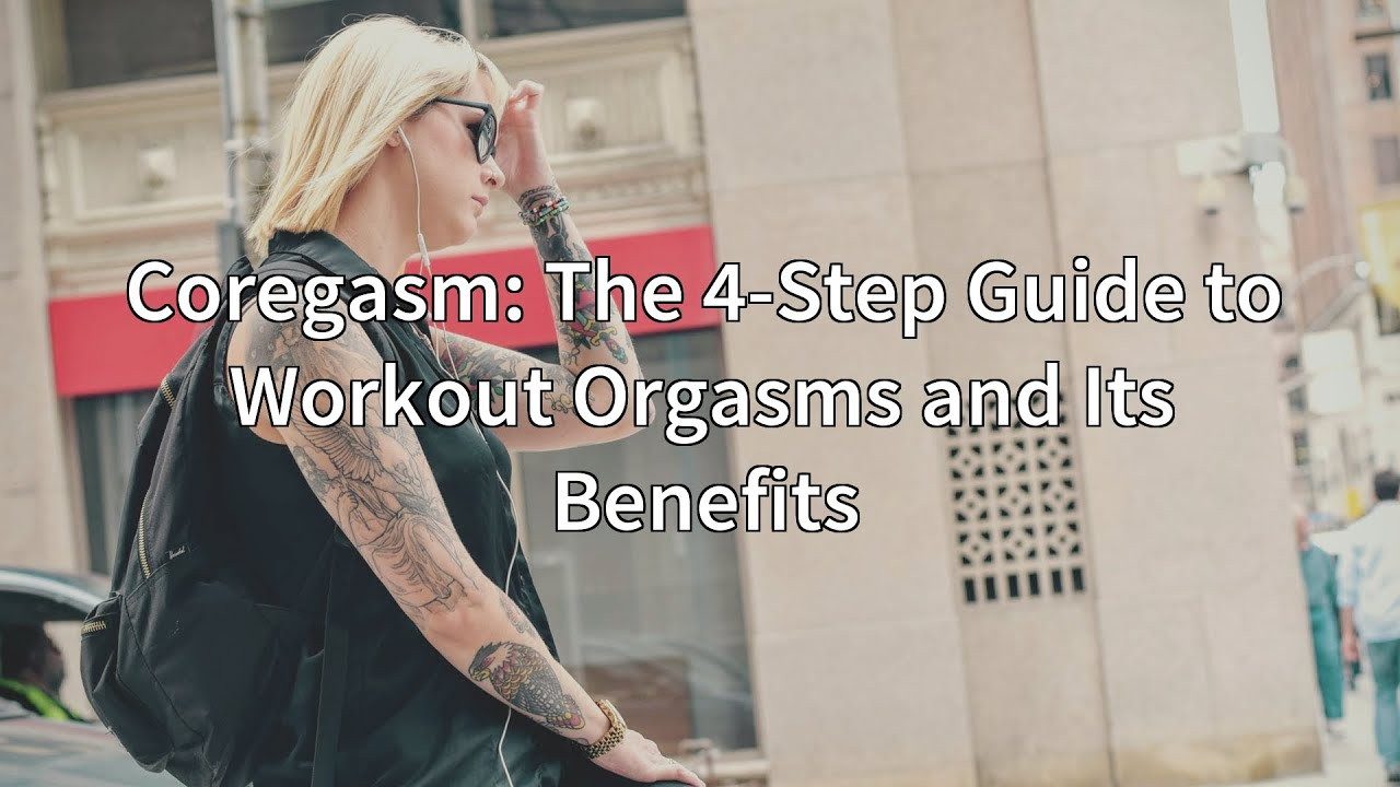Step by step orgasm