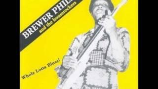 BREWER PHILLIPS - Just Pickin