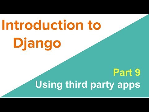 Introduction to Django: Using third-party apps