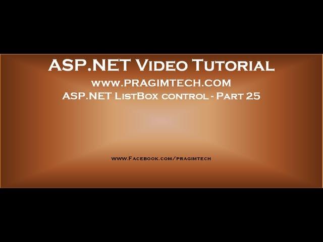 Asp.net ListBox control   Part 25