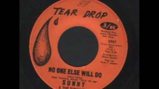 Sunny & The Sunliners - No one else will do - Soul - R&B.wmv