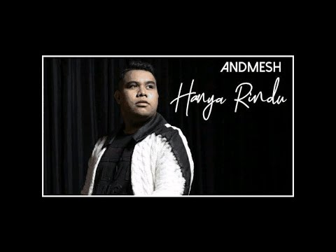Andmesh- Hanya Rindu |Lirik Lagu - Sub English