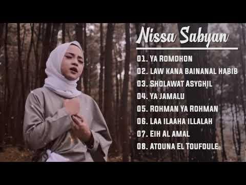 Nissa Sabyan Full Album Best Song Spesial Ramadhan 2019  | Ya Romdhon - Law Kana Bainanal Habib