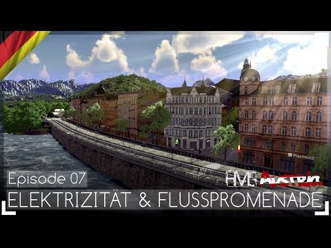 ELEKTRIZITÄT & FLUSSPROMENADE - Austria Episode 07 | Let's Design Cities: Skylines