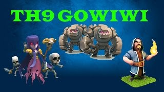 Clash of Clans: Th9 Gowiwi Strategy