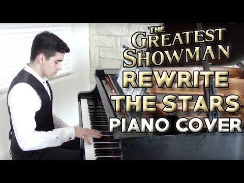 """Rewrite The Stars"" - Piano Cover + Sheet Music - The Greatest Showman 