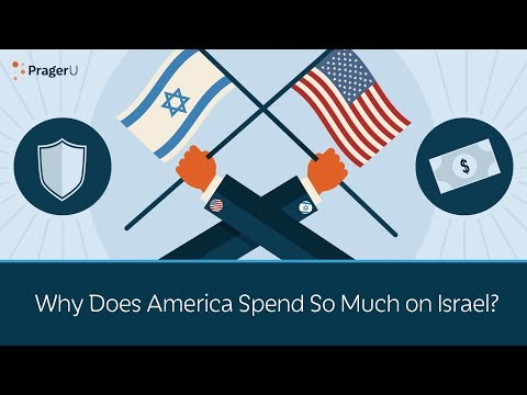Why Does America Spend So Much on Israel?