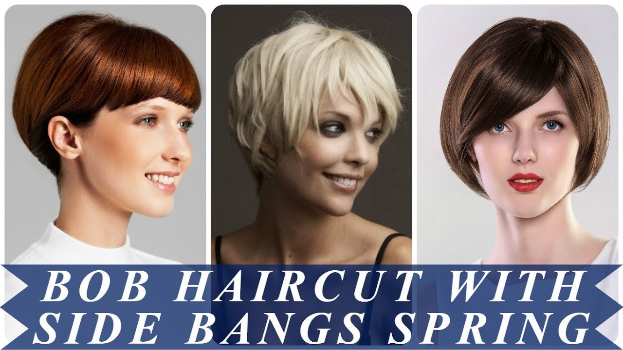 20 Hottest Ideas For Bob Haircut With Side Bangs Spring 2018 Youtube