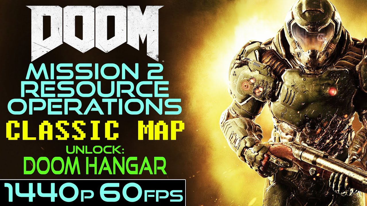 Doom  2016  Classic Map 2   Resource Operations   YouTube
