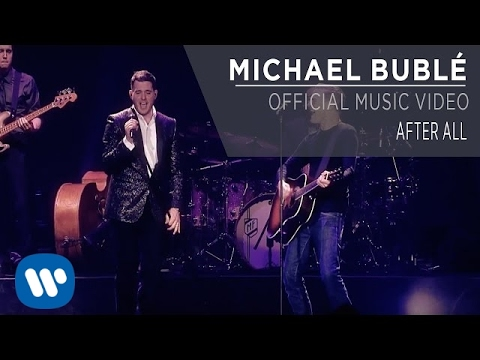 Michael Bublé ft. Bryan Adams - After All [Official Music Video]
