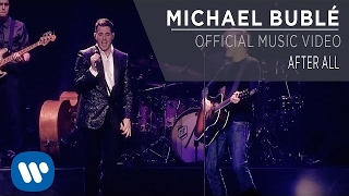 Repeat youtube video Michael Bublé ft. Bryan Adams - After All [Official Music Video]