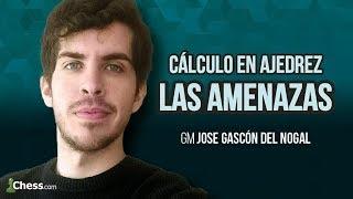 Cálculo en Ajedrez. Las Amenazas