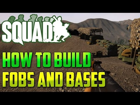 Squad: How to Build FOB's and Bases