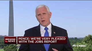 Vice President Mike Pence on latest jobs report and coronavirus outbreaks