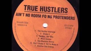 True Hustlers - Don