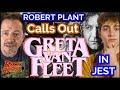watch he video of Robert Plant Calls Out Greta Van Fleet For Sounding Like Zeppelin In Jest