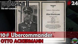 Wolfenstein 2 The New Colossus | #10 Ubercommander | Otto Ackermann | Sin comentarios