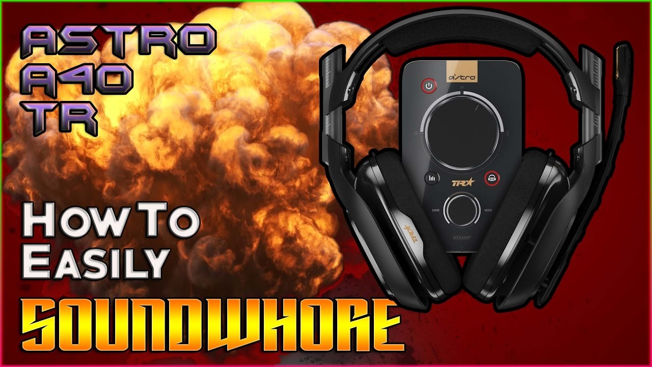 Astro a40 tr mix amp pro how to sound whore hear enemy footsteps better astro a40 tr mix amp pro how to sound whore hear enemy footsteps better youtube ccuart Choice Image