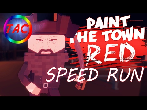 Paint The Town Red Speed Run Commentary: Disco 2:00
