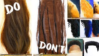 Do's and Don'ts of Realistic Hair Painting: How to Paint Hair