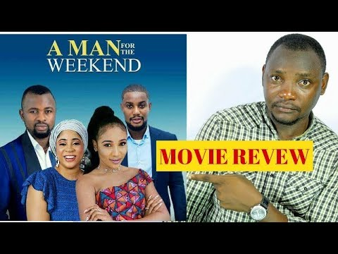 A Man For The Weekend Movie Review - Cameroon Movie
