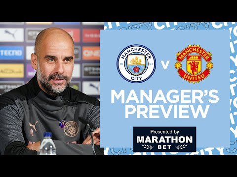 PEP'S PRESS CONFERENCE | MAN CITY V MAN UTD | PREMIER LEAGUE
