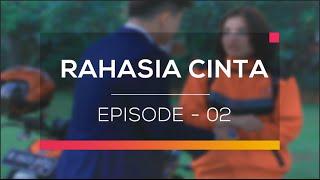 Rahasia Cinta Episode 02