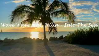 Wave Wave feat. Hilla - Into The Sea (Video Music)